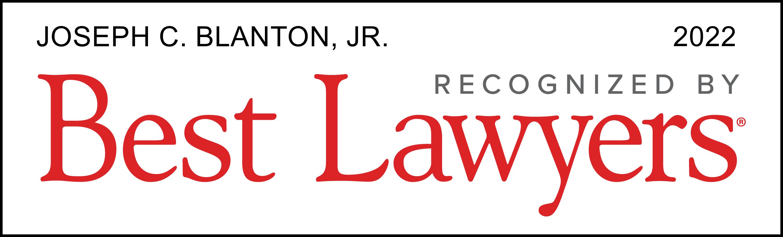 Best Lawyers 2022 Joseph C. Blanton Jr.